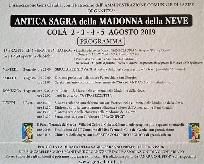 Antica Sagra della Madonna della Neve dal 2 agosto a Colà. La manifestazione si terrà in località Madonna e in piazza don Vantini.